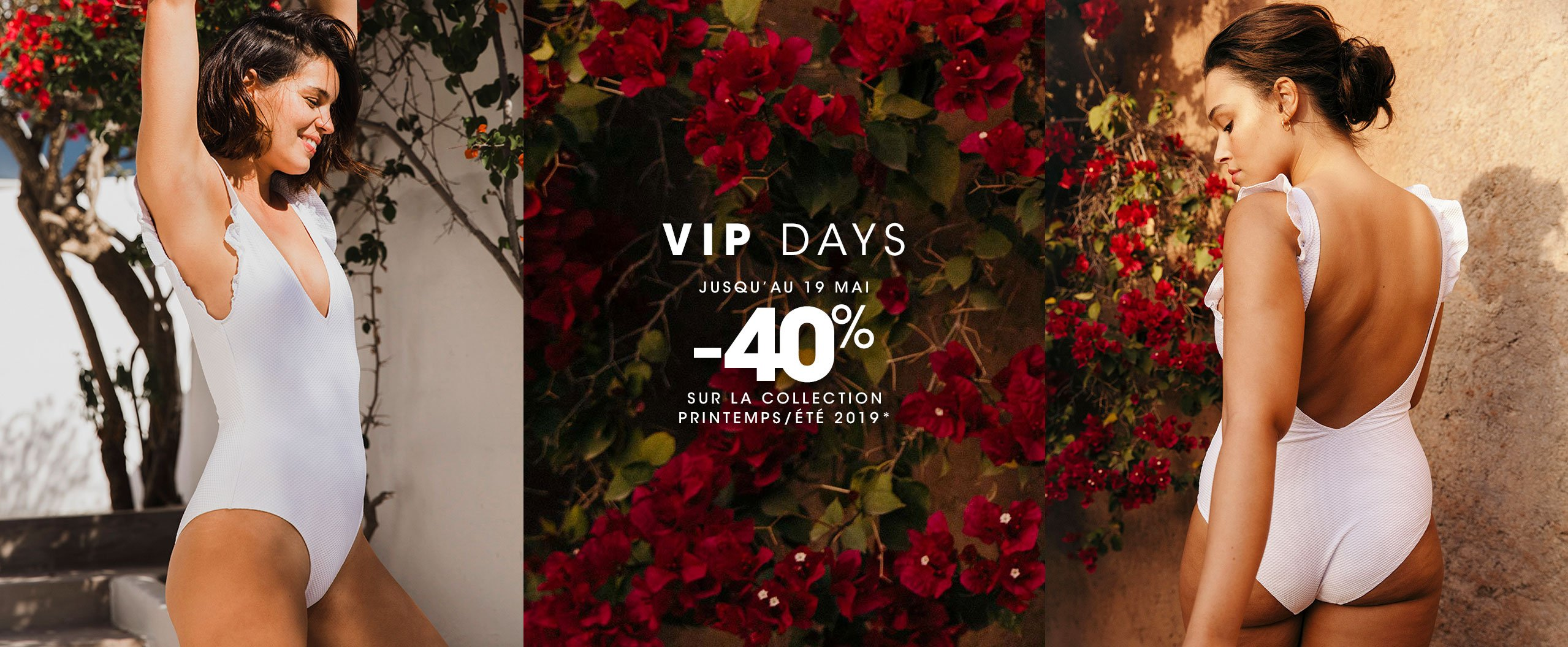 VIP DAYS : -40% sur la collection printemps/été 2019