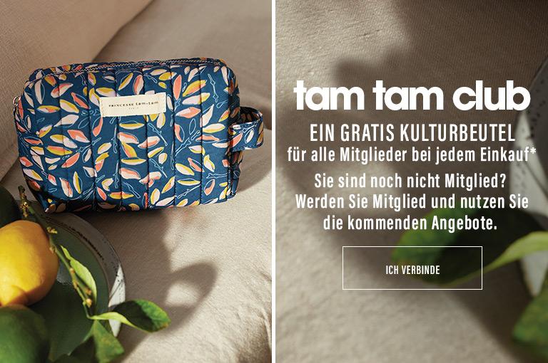 Tam tam club : ein gratis Kulturbeutel für alle Mitglieder bei jedem Einkauf*